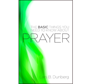 The Basic Things - Prayer