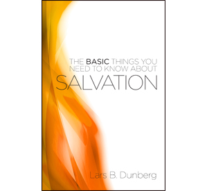 The Basic Things - Salvation